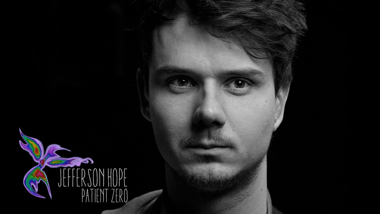 Jefferson Hope – Patient Zero