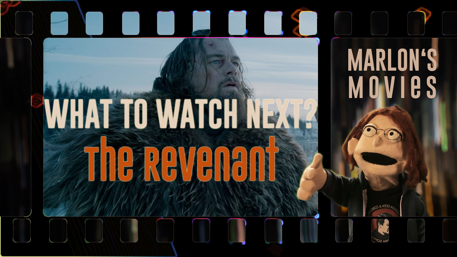 What to Watch Next? – The Revenant