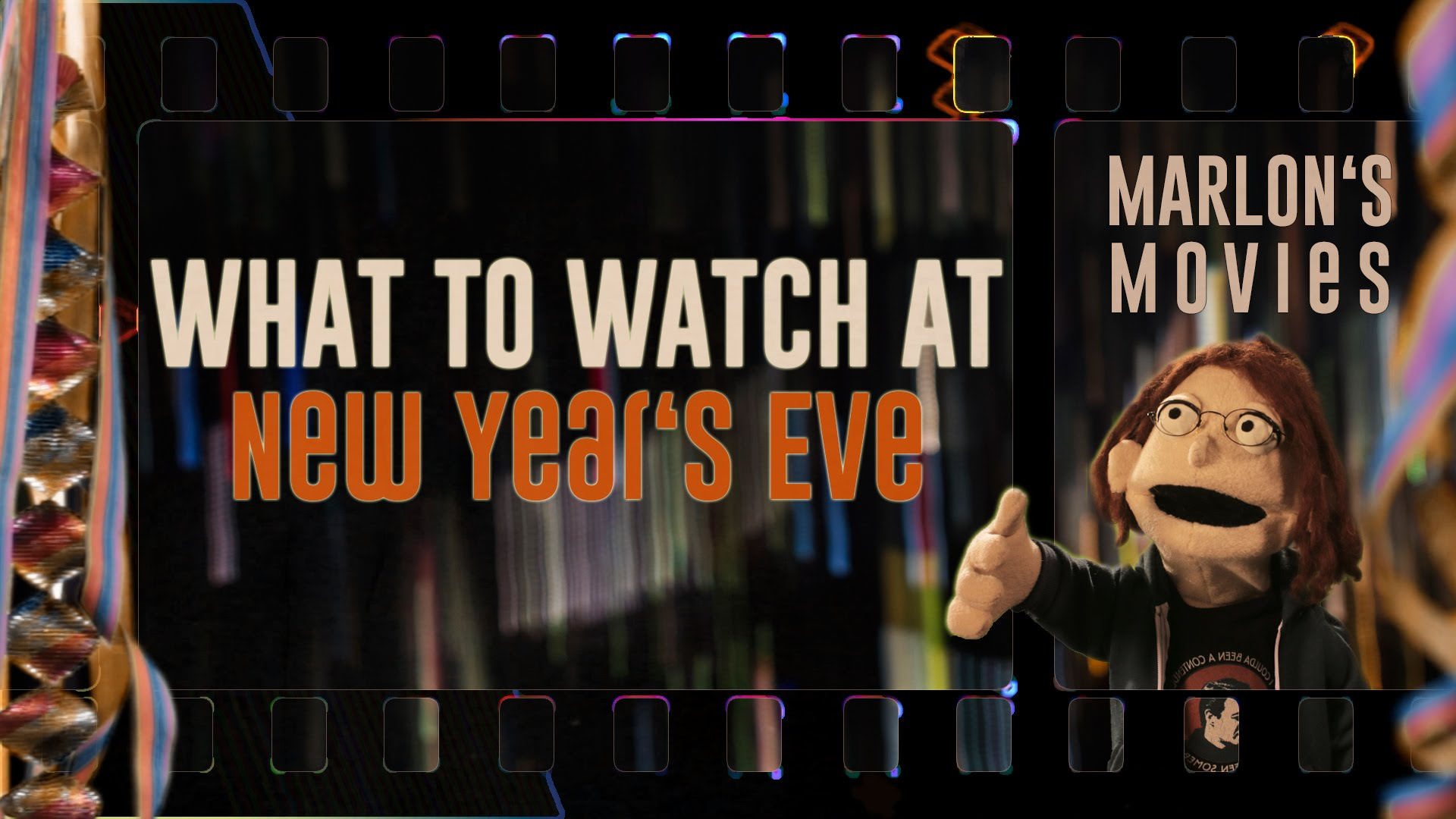 Marlon's Movies for New Year's Eve